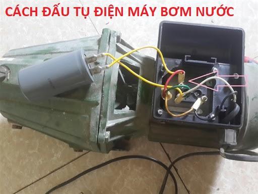 Cách đấu tụ điện máy bơm nước