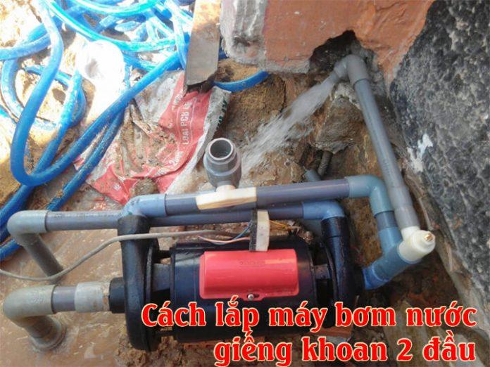 cach-lap-bom-gieng-khoan-2-dau (1)