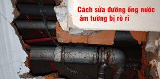 cach-sua-ong-nuoc-am-tuong-ro-ri (1)