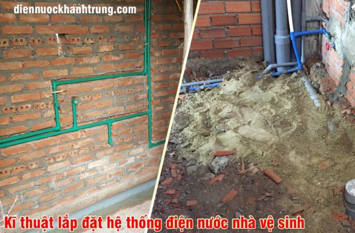 Cách lắp đặt điện nước nhà vệ sinh