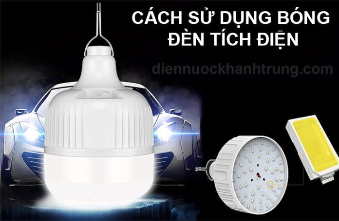 Cách sử dụng bóng đèn tích điện