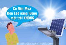 Có nên mua đèn năng lượng mặt trời không