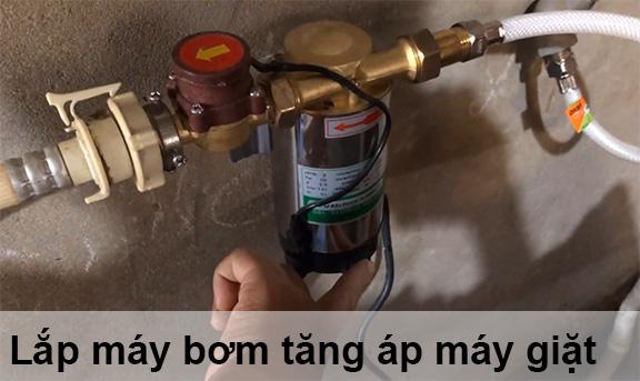 Lắp bơm tăng áp cho máy giặt