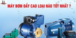 may-bom-day-cao-loai-tot (1)