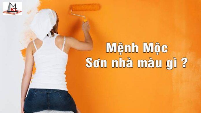menh-moc-son-nha-mau-gi